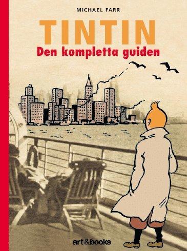 bokomslag Tintin : den kompletta guiden