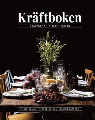 bokomslag Kräftboken : Kräftorna - Fisket - Maten