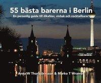 bokomslag 55 bästa barerna i Berlin