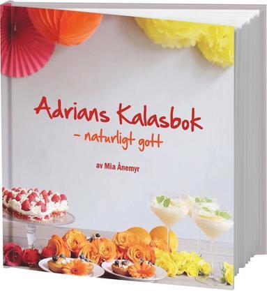 bokomslag Adrians kalasbok : naturligt gott