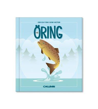 bokomslag Om en fisk som heter öring