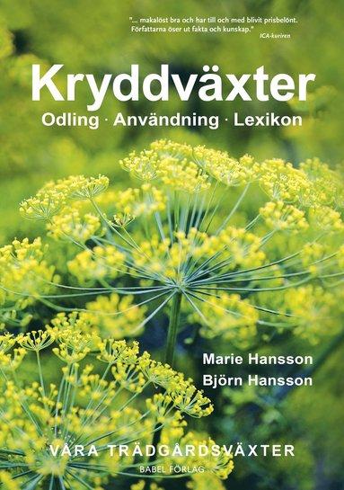 bokomslag Kryddväxter : Odling - Användning - Lexikon