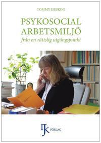 bokomslag Psykosocial arbetsmiljö från en rättslig utgångspunkt