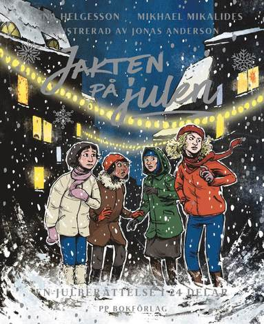 bokomslag Jakten på julen - En julberättelse i 24 kapitel