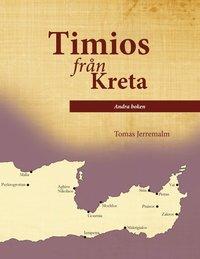bokomslag Timios från Kreta. Andra boken.