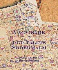 bokomslag Vägvisare i 1670-talets Södermalm