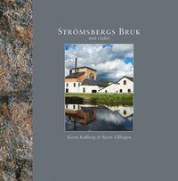 bokomslag Strömsbergs bruk : mitt i tiden