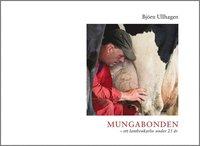 bokomslag Mungabonden - ett lantbrukarliv under 25 år