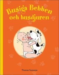 bokomslag Busiga Bebben och husdjuren