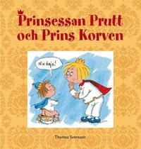 bokomslag Prinsessan Prutt och Prins Korven