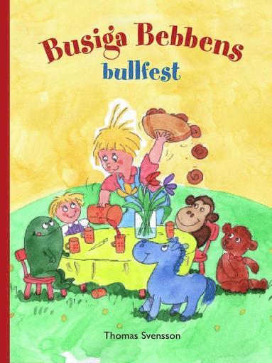 bokomslag Busiga Bebbens bullfest