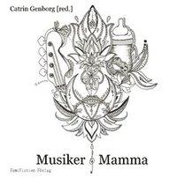 bokomslag Musiker & mamma