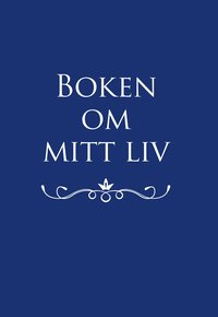 bokomslag Boken om mitt liv