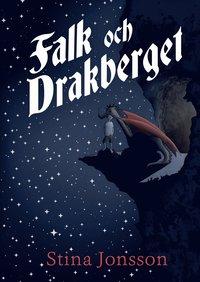 bokomslag Falk och Drakberget