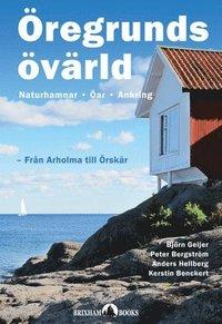 bokomslag Öregrunds övärld : från Arholma till Örskär