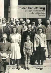 bokomslag Röster från ett krig : brev och berättelser från andra världskrigets Tyskland