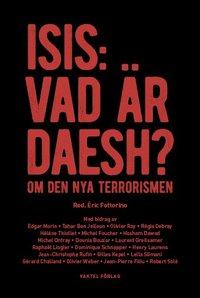 bokomslag ISIS: Vad är Daesh? : om den nya terrorismen