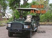 bokomslag Holger på safari
