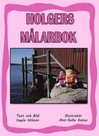 bokomslag Holgers rosa målarbok - Måla med Holger och Hedvig på bryggan