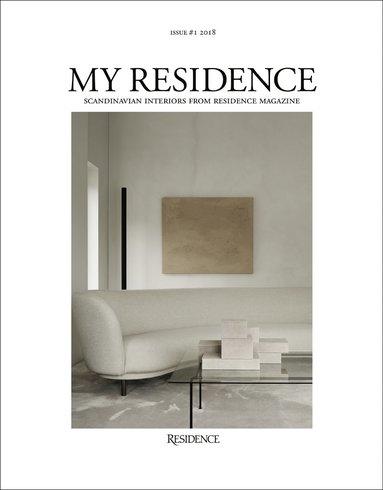 bokomslag My Residence : Scandinavian interiors from Residence Magazine 2018