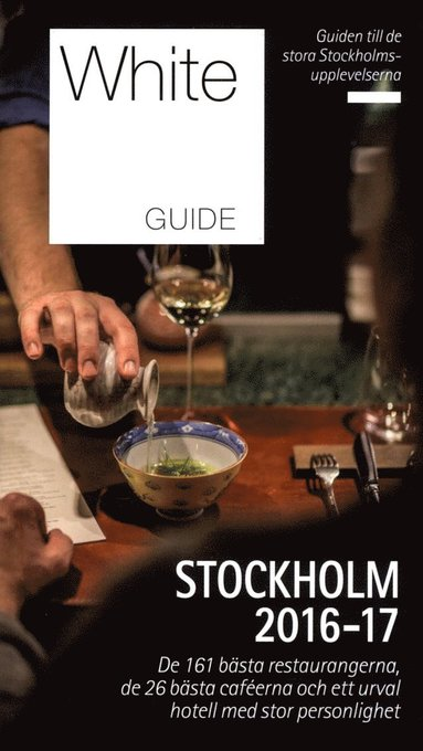 bokomslag White Guide. Stockholm 2016-17