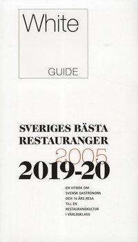 bokomslag White Guide 2019-20 Sveriges bästa restauranger
