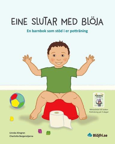 bokomslag Eine slutar med blöja : en barnbok som stöd i er potträning
