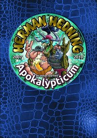 bokomslag Herman Hedning 2007-2010 Apokalypticum