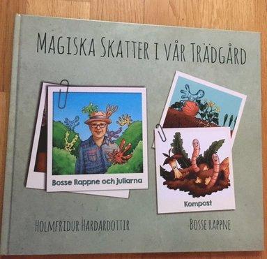 bokomslag Magiska skatter i vår trädgård