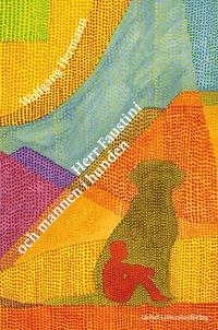 bokomslag Herr Faustini och mannen i hunden