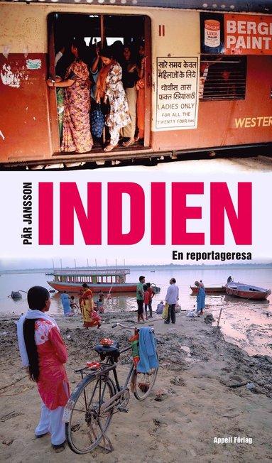 bokomslag Indien : en reportageresa