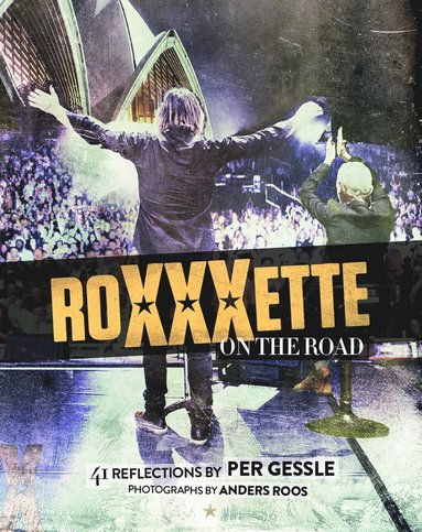 bokomslag Roxette - Roxxxette on the road