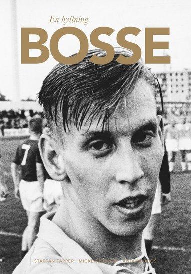 bokomslag En hyllning : Bosse