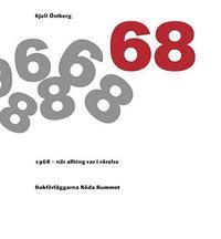 bokomslag 1968 - När allting var i rörelse