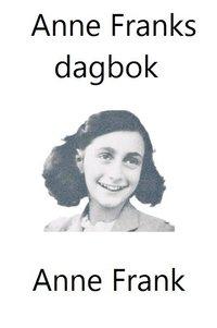 bokomslag Anne Franks dagbok (Lättläst) - Akelius Språkkurs