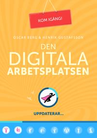bokomslag Den digitala arbetsplatsen