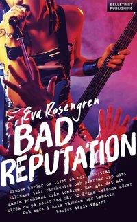 bokomslag Bad Reputation - År Noll