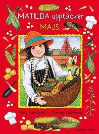 bokomslag Matilda upptäcker majs