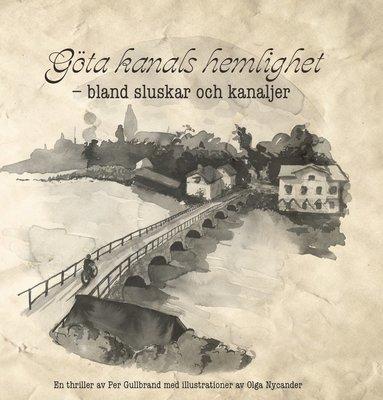 bokomslag Göta kanals hemlighet