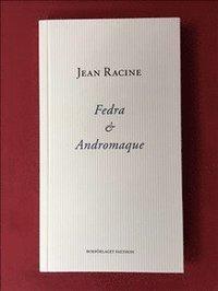 bokomslag Fedra och Andromaque