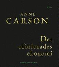 bokomslag Det oförlorades ekonomi: Simonides från Keos läst med Paul Celan