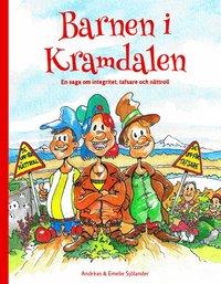 bokomslag Barnen i Kramdalen : en saga om integritet, tafsare och nättroll