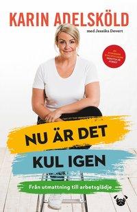 bokomslag Nu är det kul igen - från utmattning till arbetsglädje
