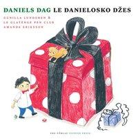 bokomslag Daniels dag / Le Danielosko dzes