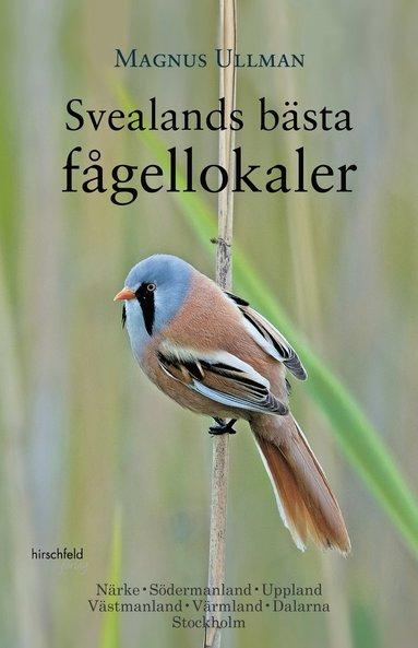 bokomslag Svealands Bästa Fågellokaler