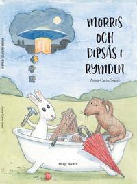 bokomslag Morris och Dipsås i rymden