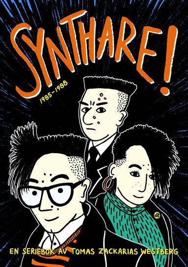 bokomslag Synthare! : 1985-1988