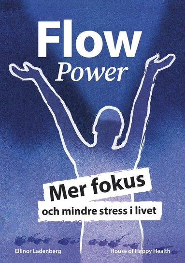 bokomslag FlowPower : mer fokus och mindre stress i livet