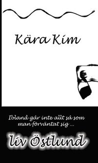 bokomslag Kära Kim