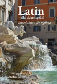 bokomslag Latin - alla tiders språk! : introduktion för nyfikna
